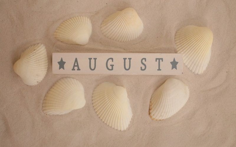 Hot August – The Last Full Month of Summer