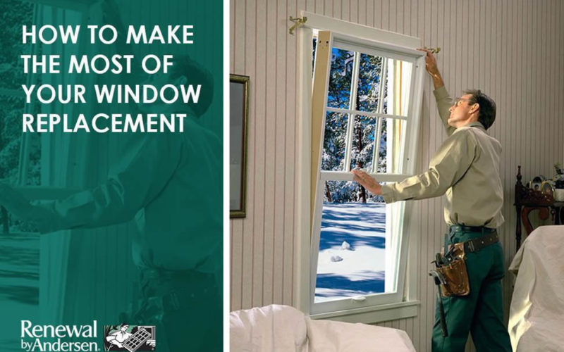 How to Make the Most of Your Window Replacement